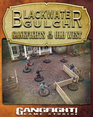 Blackwater Gulch rulebook