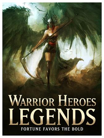 Warrior Heroes: Legends now shipping