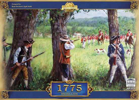 1775 REBELLION – THE AMERICAN REVOLUTION