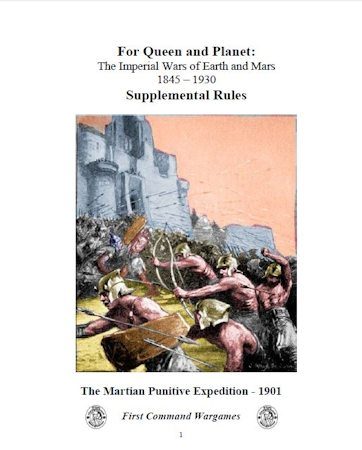 For Queen & Planet – The Martian Punitive Expedition – 1901