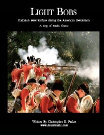Light Bobs: Battalion Level Warfare during the American Revolution