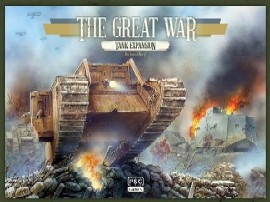 The Great War: WWI Boardgame: Tank Expansion