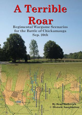 A Terrible Roar: Regimental Wargame Scenarios for the Battle of Chickamauga: September 20th
