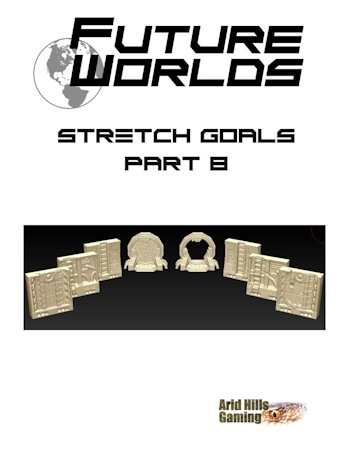 Future Worlds Kickstarter Stretch-Goals Part 2