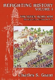 Refighting History Volume 4: The Seven Years War – Battles and Actions of 1760