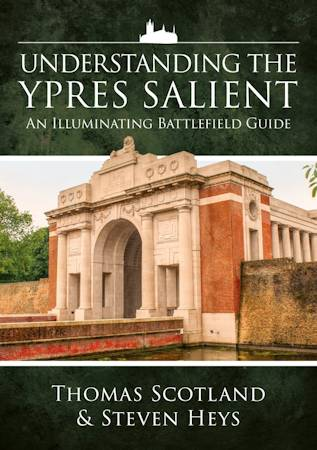 Understanding the Ypres Salient – An Illuminating Battlefield Guide