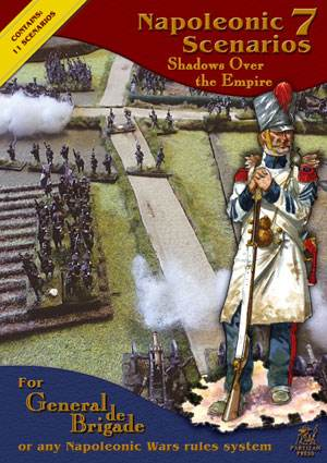 Napoleonic Scenarios 7: Shadows Over the Empire