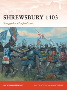 316 Shrewsbury 1403: Struggle for a Fragile Crown
