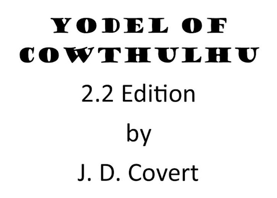 Yodel of Cowthulhu 2.2 Edition