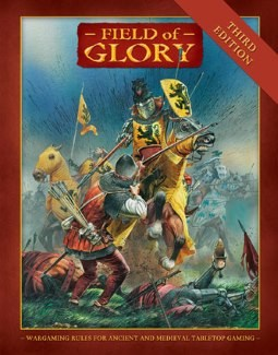 Field of Glory: Ancient & Medieval Rules 3rd Revised Edition