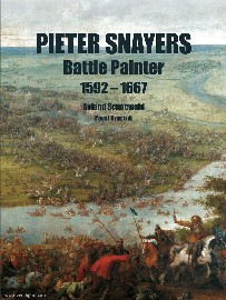 Pieter Snayers – Battle Painter: 1592-1667 cover