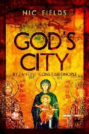 God's City: Byzantine Constantinople