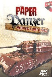 Paper Panzer: Prototypes and What If Tanks