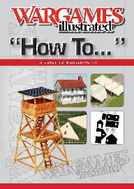 WARGAMES ILLUSTRATED HOW TO: A Guide To Modelling