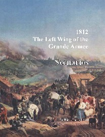 1812: The Left Wing of the Grand Armee – Scenarios