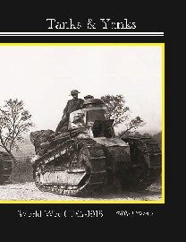 Tanks and Yanks: Rules for WWI: 1917 to 1918