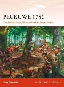 327 Peckuwe 1780: The Revolutionary War on the Ohio River Frontier