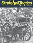 Strategy & Tactics #313: Windhoek: SW Africa 1914-15