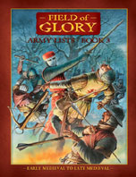 Field of Glory List 3: Army Lists Book 3 – Early Medieval to Late Medieval 3rd Edition