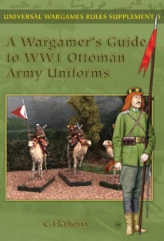 Wargamer's Guide to WWI Ottoman Army Uniforms Cover