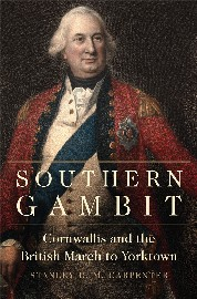 Southern Gambit: Cornwallis and the British March to Yorktown Cover