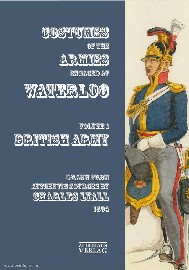 Costumes of the Armies Engaged at Waterloo: Volume 1 – British Army cover