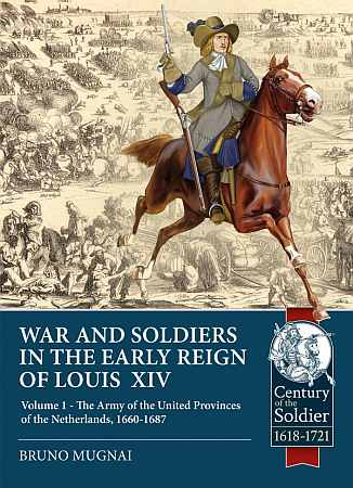 War and Soldiers in the Early Reign of Louis XIV