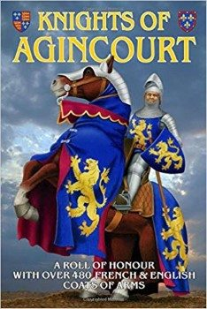 Knights of Agincourt: A Roll of Honor