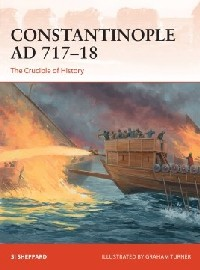 347 Constantinople AD 717-18: The Crucible of History