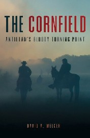 The Cornfield: Antietam's Bloody Turning Point