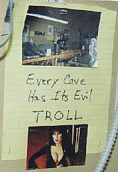 Every cave has its evil troll