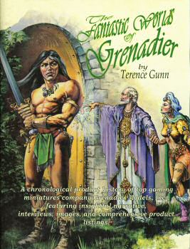 The Fantastic Worlds of Grenadier
