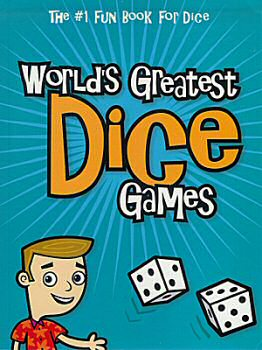 World's Greatest Dice Games